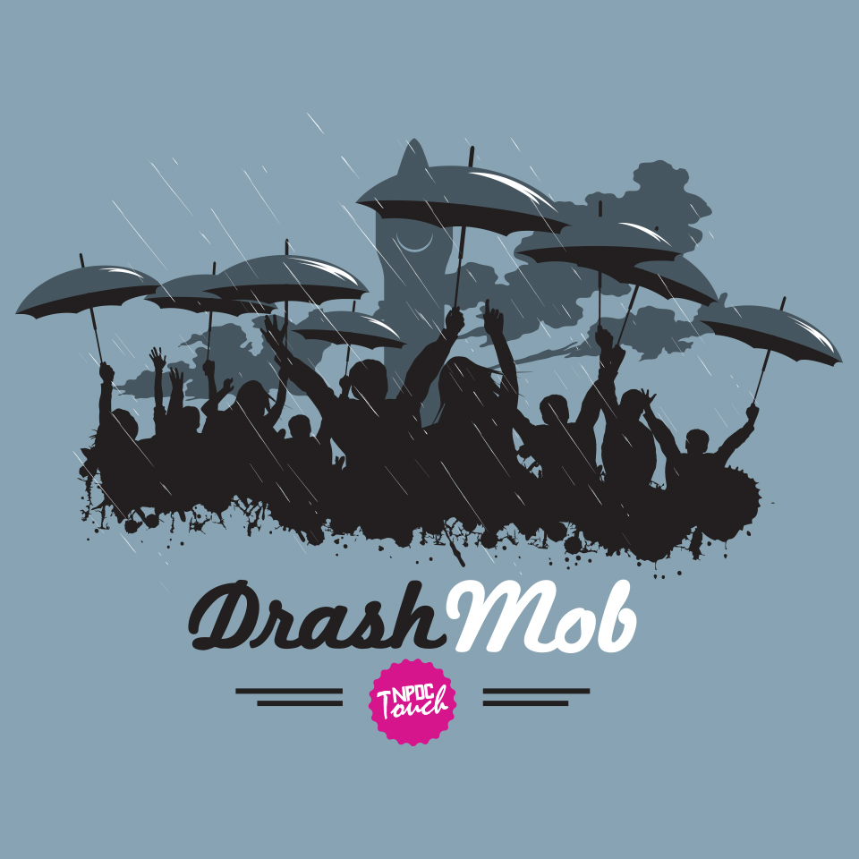 Drash Mob