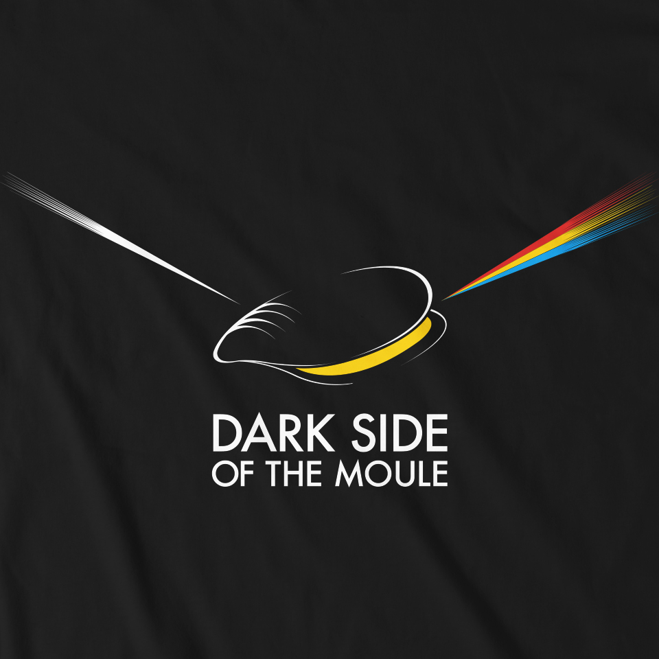 DARK SIDE OF THE MOULE